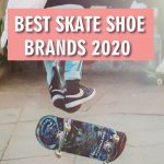 Best Skate Shoes Brands 2021 – Reviews And Buyer's Guide
