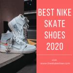 Best Nike Skate Shoes Reviews 2020 – Top 7 Picks