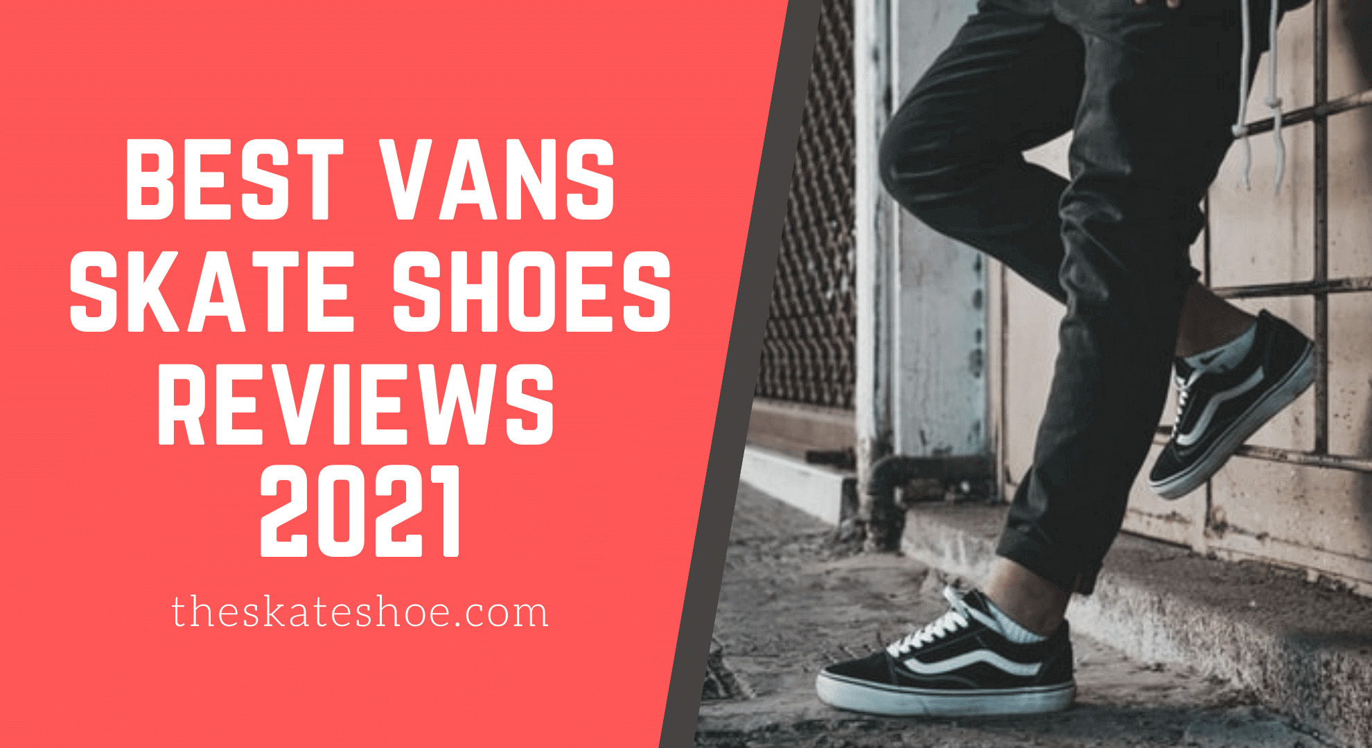 best vans skate shoes 2021